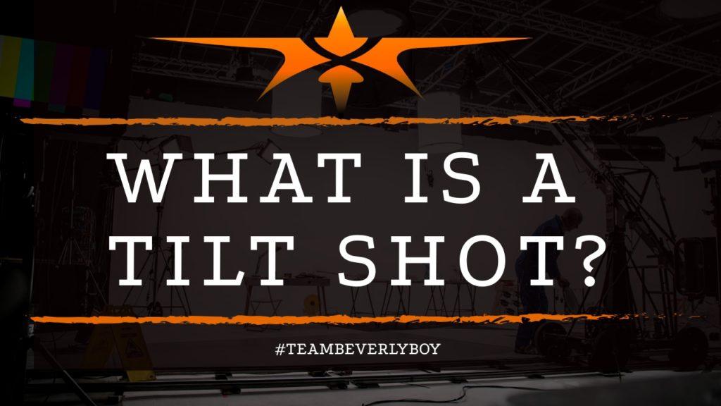 title what is a tilt shot