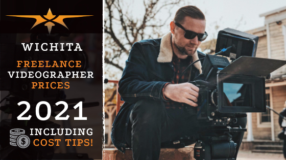 Wichita Freelance Videographer Prices in 2021