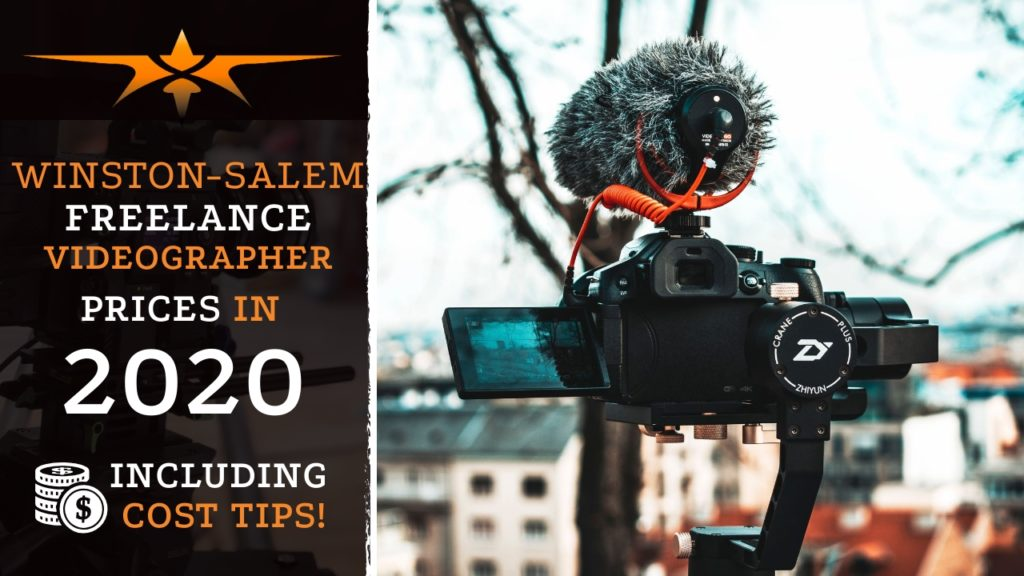 Winston-Salem Freelance Videographer Prices in 2020