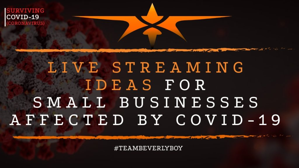 live streaming for small businesses COVID-19