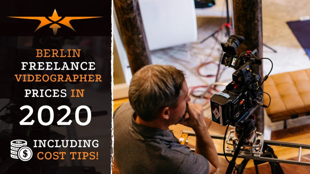 Berlin Freelance Videographer Prices in 2020