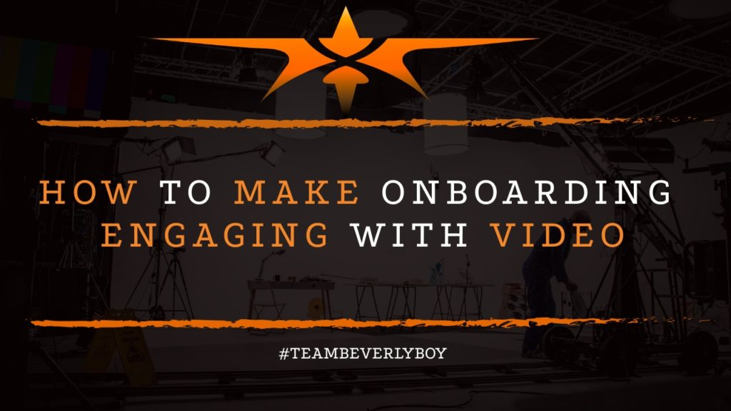 How to Make Onboarding Engaging with Video