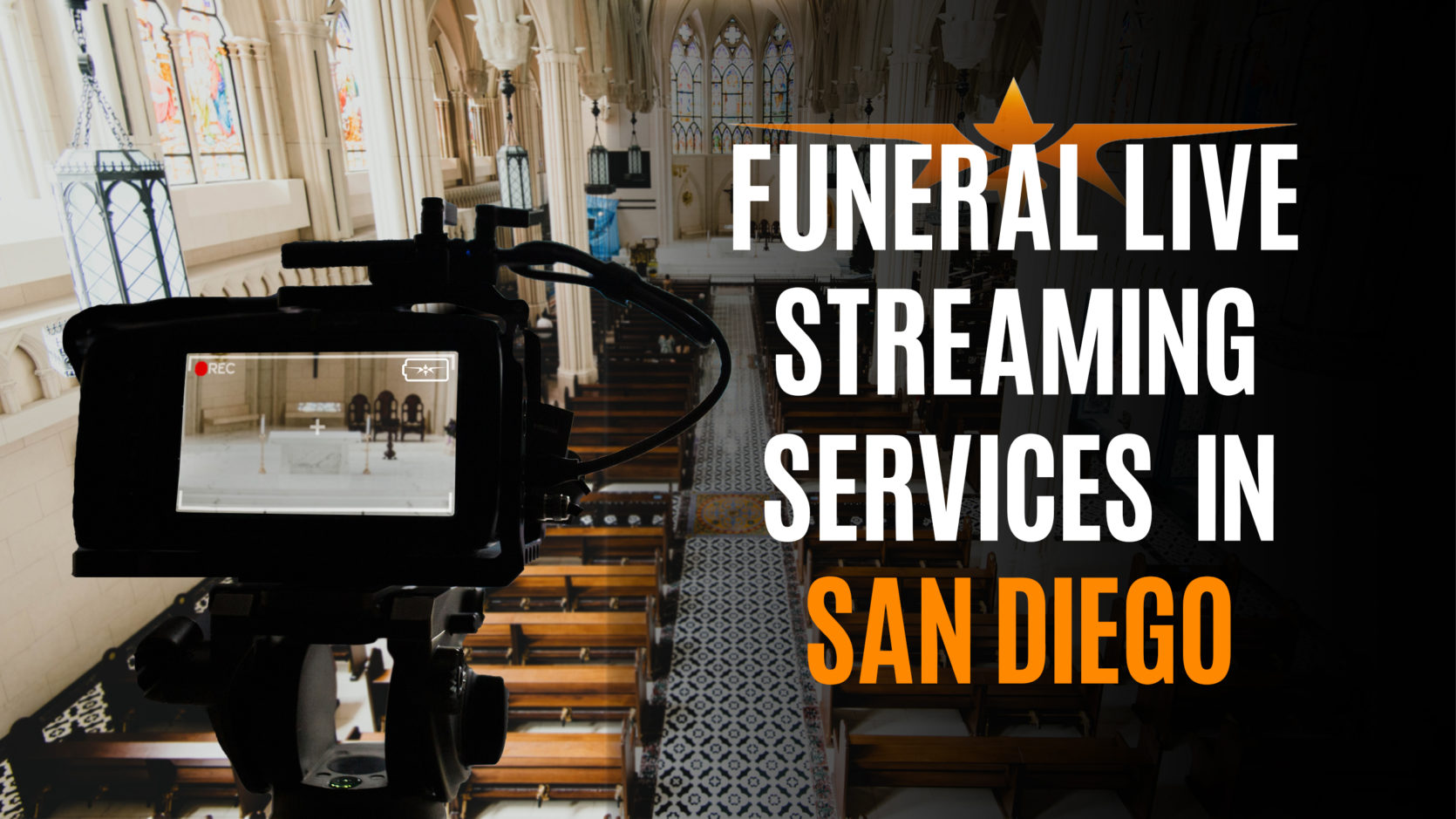 Funeral Live Streaming Services in San Diego