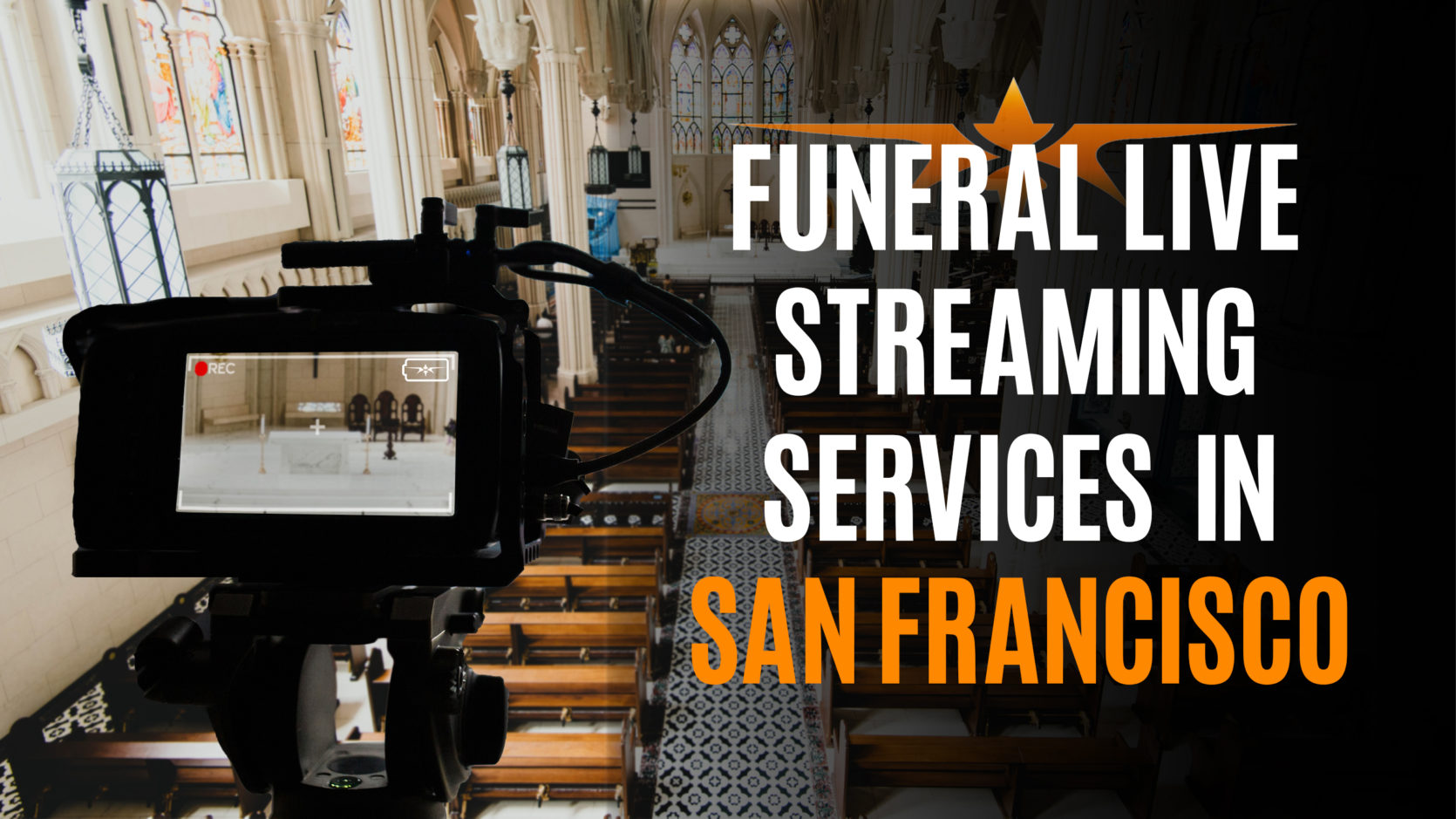 Funeral Live Streaming Services in San Francisco