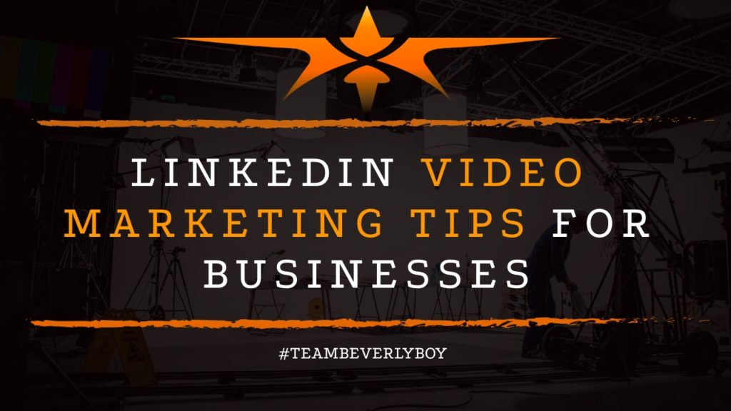 title linkedin video marketing tips for businesses