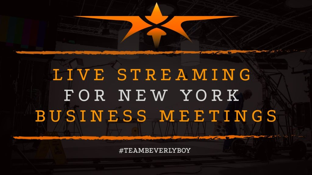 Live Stream for New York Business Meetings