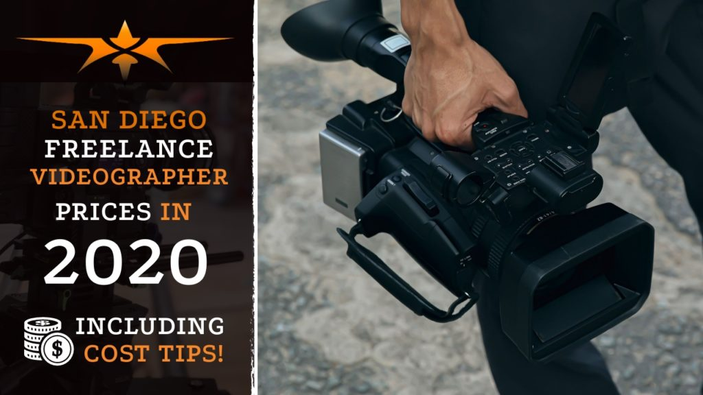 San Diego Freelance Videographer Prices in 2020