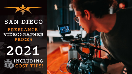San Diego Freelance Videographer Prices in 2021