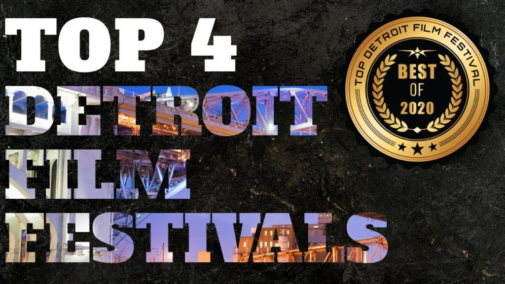 Top 4 Detroit Film Festivals