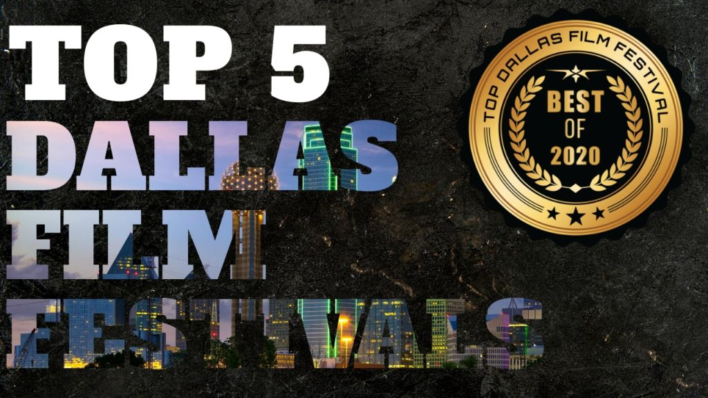 Top 5 Dallas Film Festivals