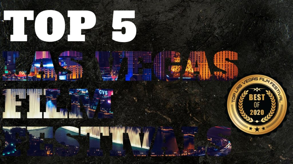 Top 5 Las Vegas Film Festivals