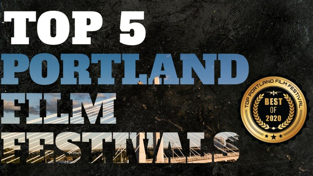 Top 5 Portland Film Festivals