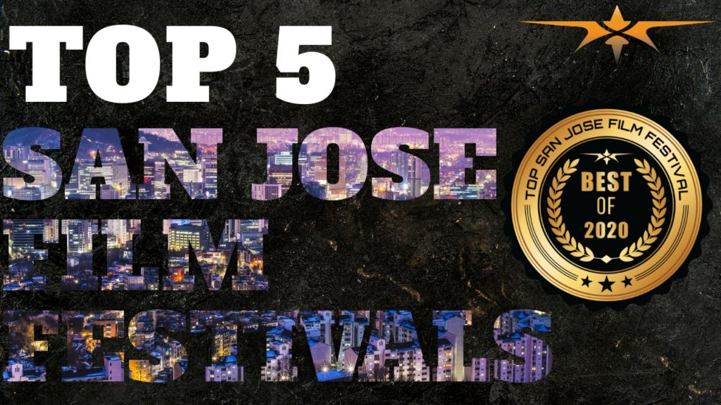 Top 5 San Jose film festivals