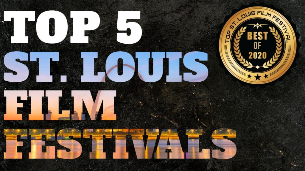 Top 5 St. Louis film festivals