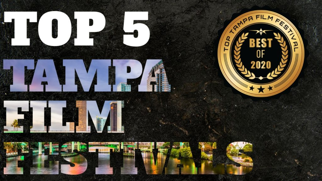 Top 5 Tampa Film Festivals