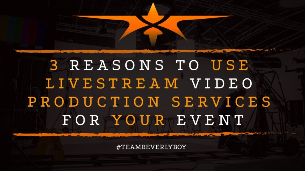3 Reasons to Use Livestream Video Production Services for Your Event