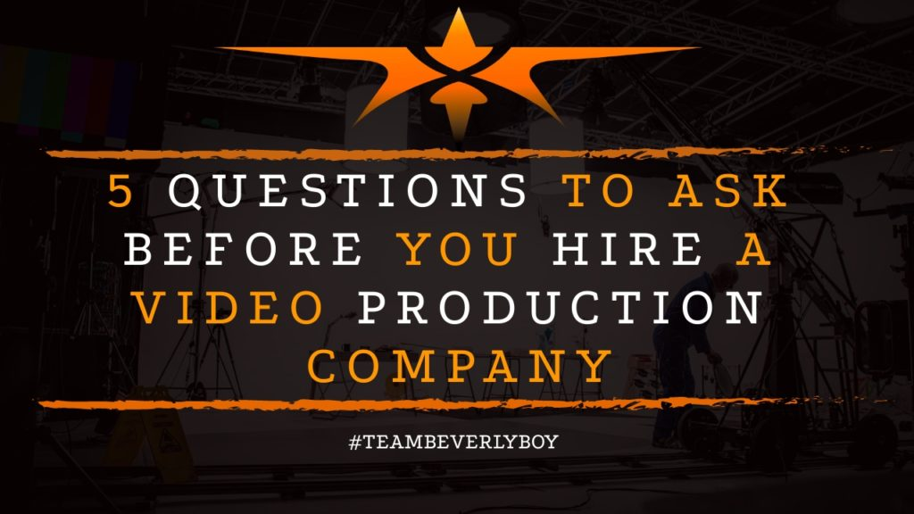 5 Questions to Ask Before You Hire a Video Production Company