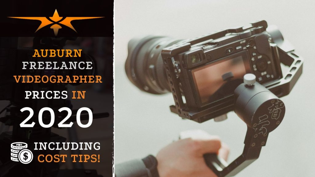Auburn Freelance Videographer Prices in 2020