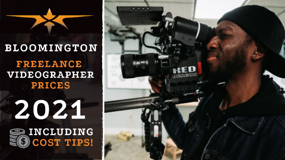 Bloomington Freelance Videographer Prices in 2021