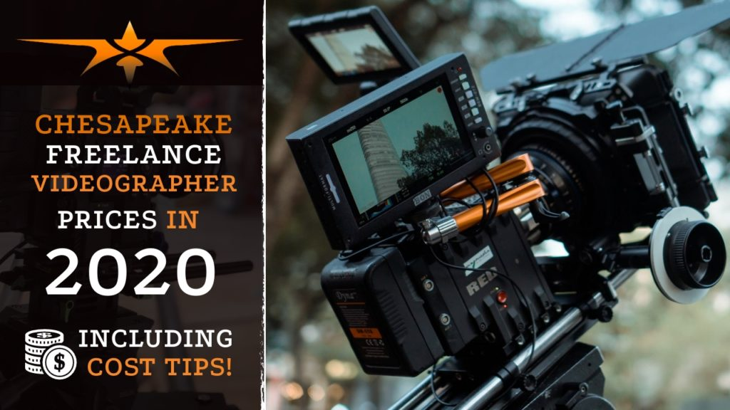 Chesapeake Freelance Videographer Prices in 2020