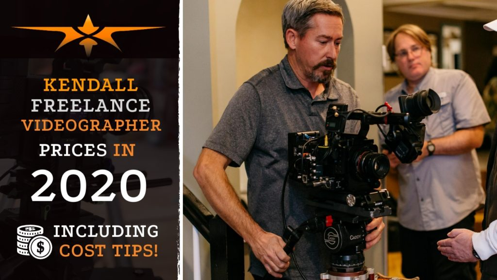 Kendall Freelance Videographer Prices in 2020