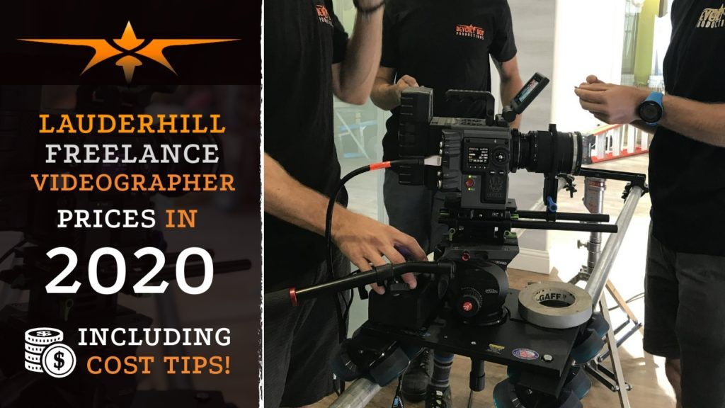 Lauderhill Freelance Videographer Prices in 2020