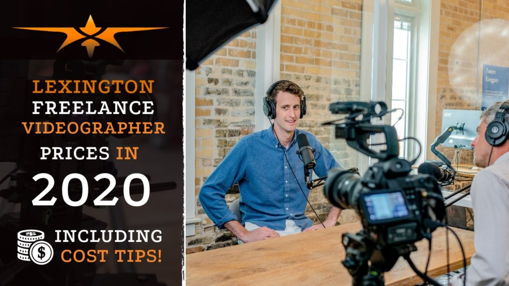 Lexington Freelance Videographer Prices in 2020