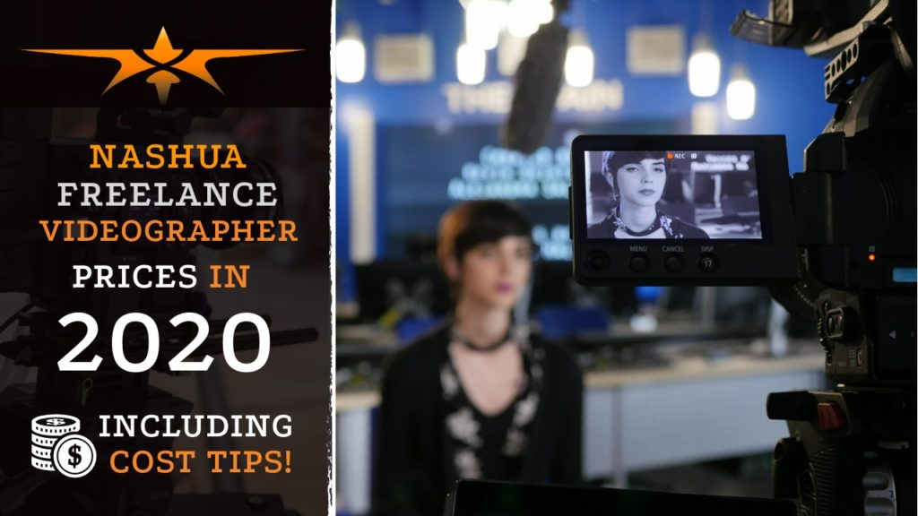 Nashua Freelance Videographer Prices in 2020
