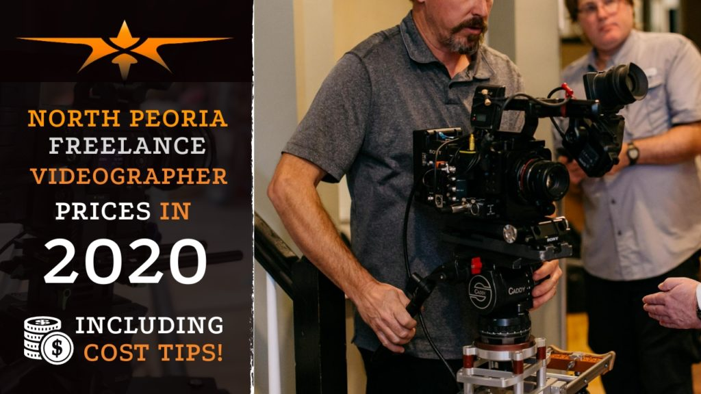 North Peoria Freelance Videographer Prices in 2020