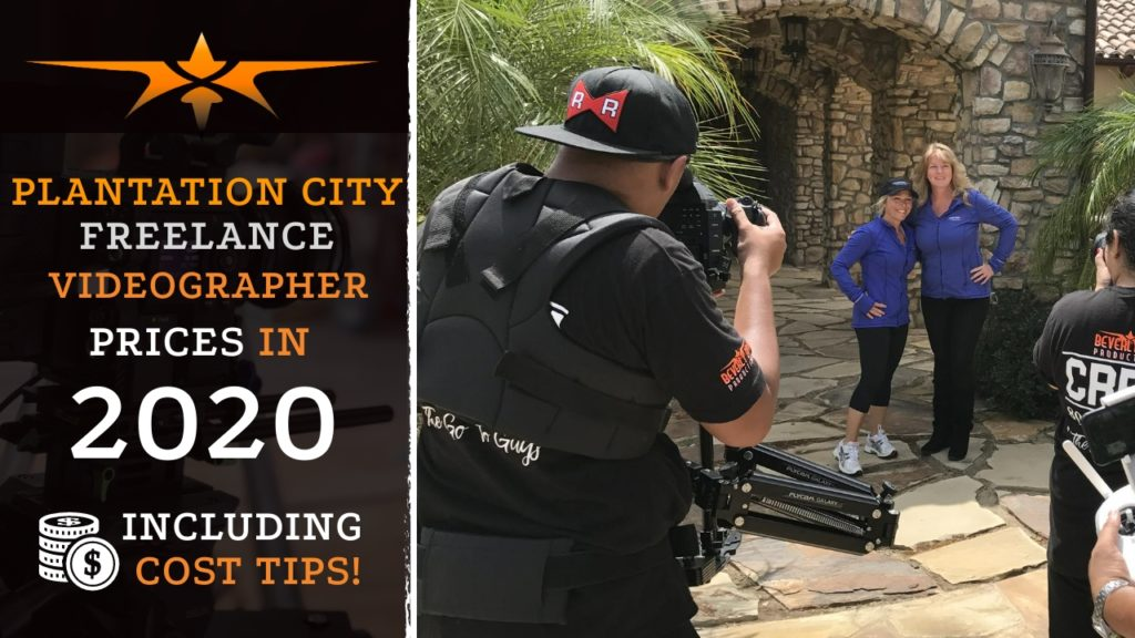 Plantation City Freelance Videographer Prices in 2020