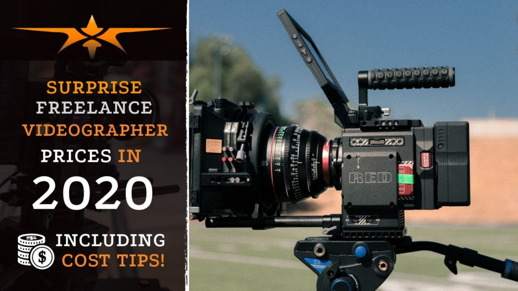 Surprise Freelance Videographer Prices in 2020