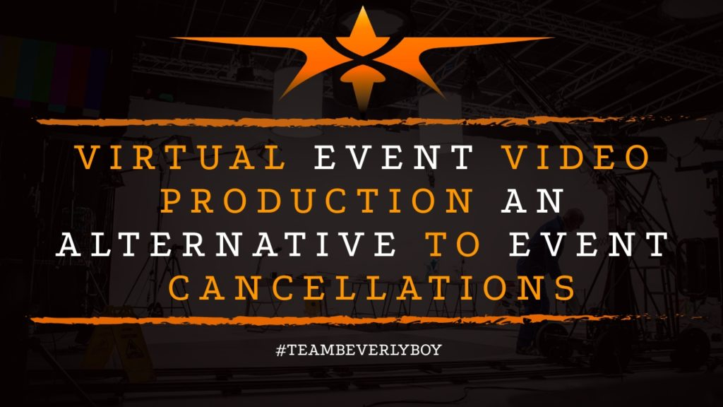 Virtual Event Video Production an Alternative to Event Cancellations