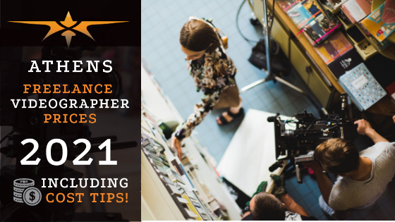 Athens Freelance Videographer Prices in 2021