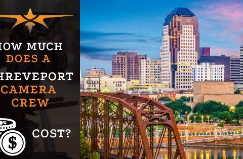 How much does a Shreveport camera crew cost?