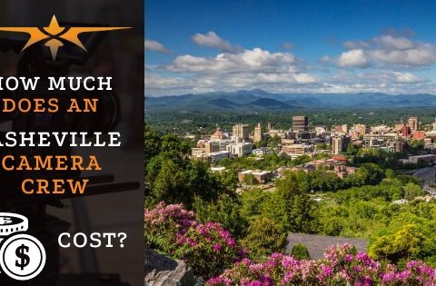How much does an Asheville camera crew cost-