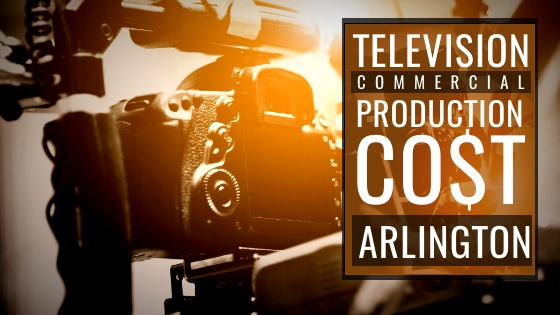 How much does it cost to produce a commercial in Arlington