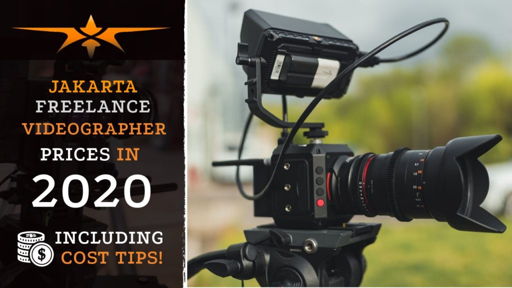 Jakarta Freelance Videographer Prices in 2020