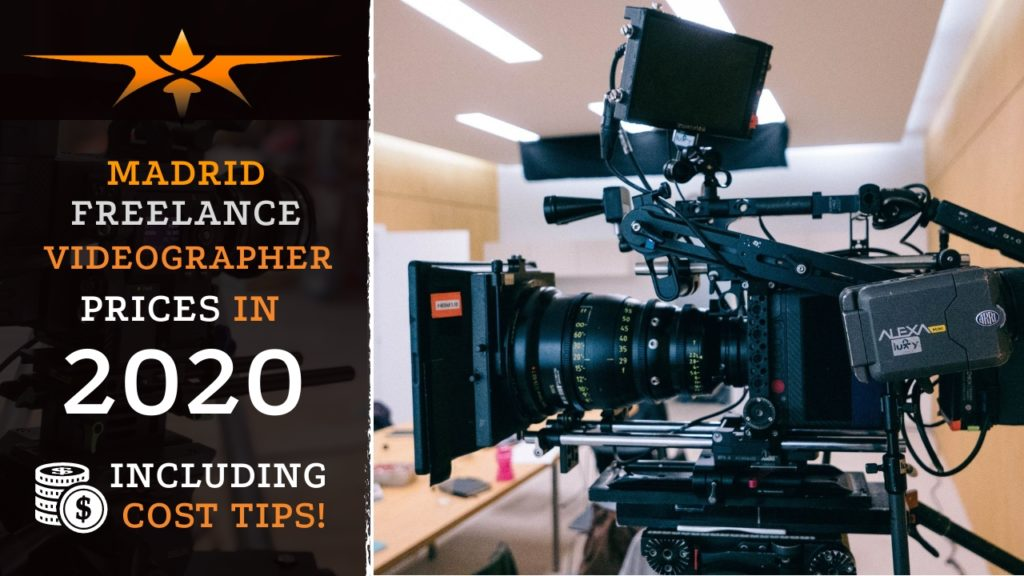 Madrid Freelance Videographer Prices in 2020