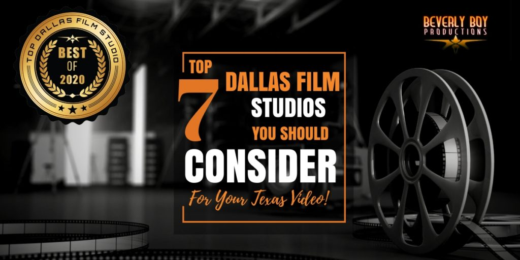 Top 7 Dallas Film Studios