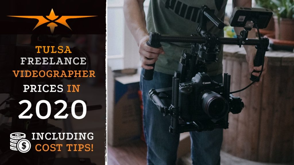 Tulsa Freelance Videographer Prices in 2020