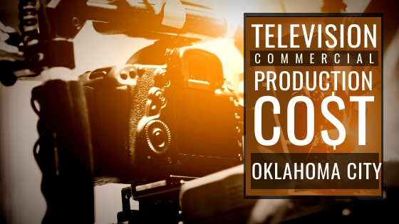 cost to produce a commercial in Oklahoma City