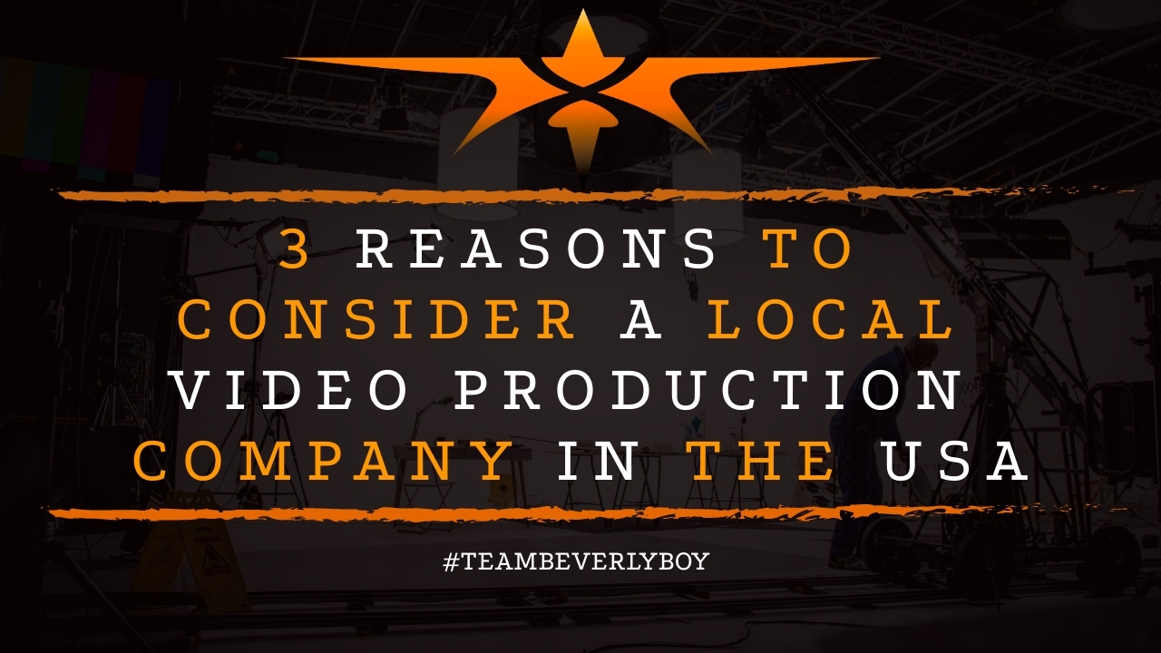 3 Reasons to Consider a Local Video Production Company in the USA