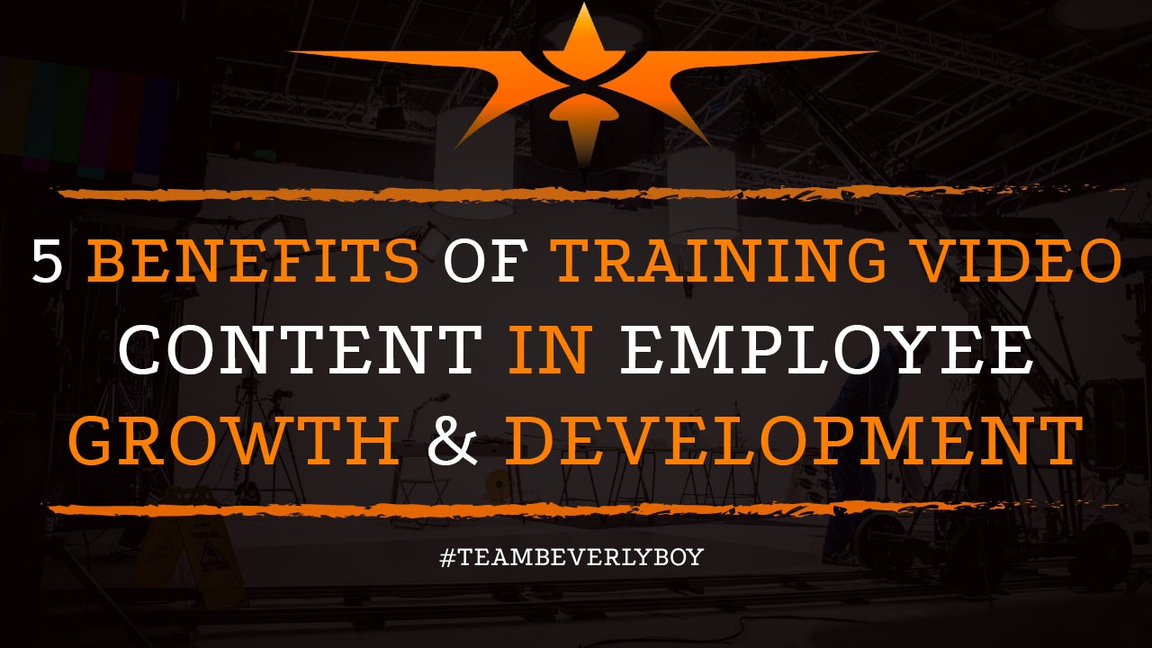 5 Benefits of Training Video Content in Employee Growth & Development