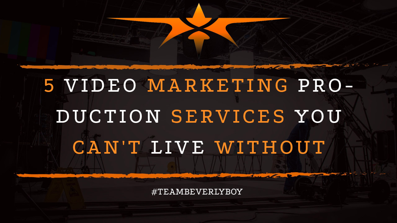 5 Video Marketing Production Services You Can't Live Without