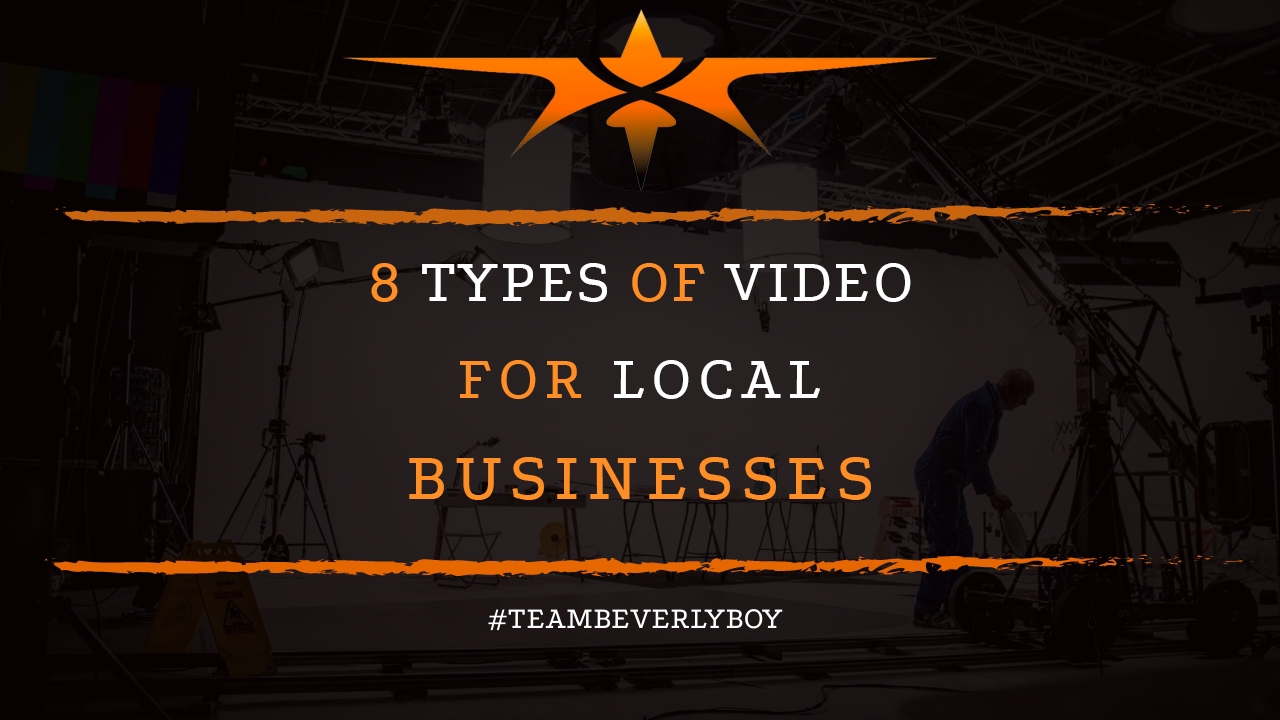 8 Types of Video for Local Business