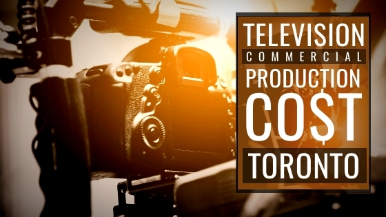 Cost to produce a commercialinToronto