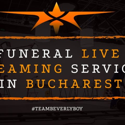 Funeral Live Streaming Services in Bucharest