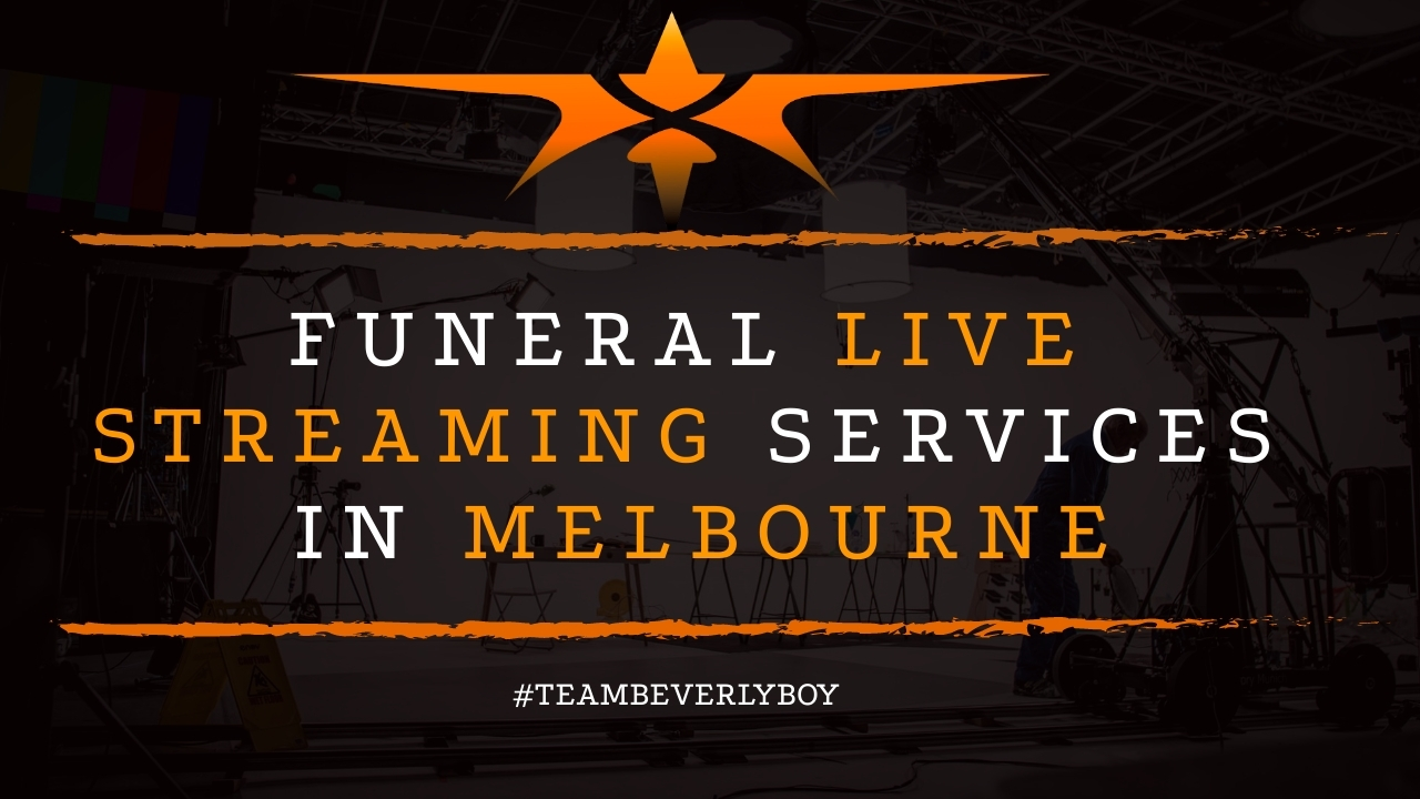 Funeral Live Streaming Services in Melbourne
