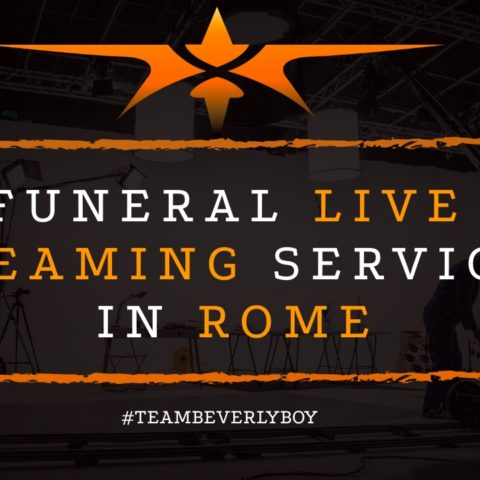 Funeral Live Streaming Services in Rome