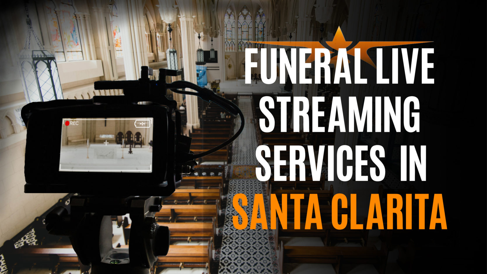 Funeral Live Streaming Services in Santa Clarita